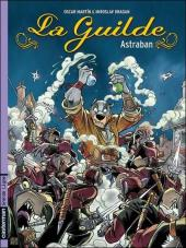 La guilde -1- Astraban