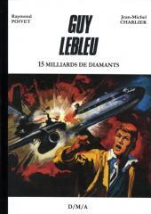 Guy Lebleu (édition pirate) -5- 15 milliards de diamants