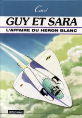 Guy et Sara -1- L'affaire du héron blanc
