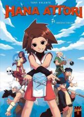 Hana Attori -1- Irréductibles ninjas
