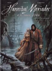 Hannibal Meriadec et les larmes d'Odin -1- L'Ordre des cendres