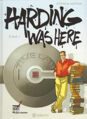 Harding was here -1- Tome 1