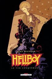 Hellboy (Delcourt) -6- Le Ver conquérant