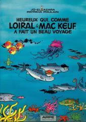 Heureux qui comme Loiral & Mac Keuf -Pub- A fait un beau voyage
