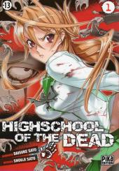 Highschool of the dead -1- Tome 1