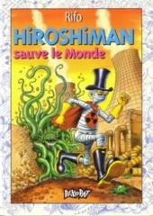 Hiroshiman -2- Hiroshiman sauve le monde