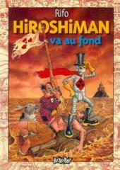 Hiroshiman -3- Hiroshiman va au fond