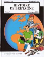 Histoire de Bretagne -9- Un présent pour un futur