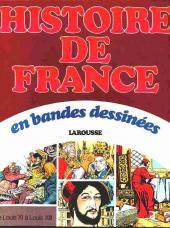 Histoire de France en bandes dessinées (Intégrale) -4a- De Louis XI à Louis XIII
