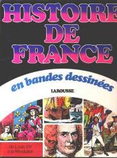 Histoire de France en bandes dessinées (Intégrale) -5a- De Louis XIV à la révolution