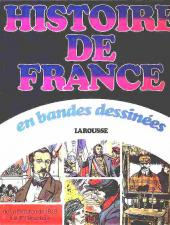 Histoire de France en bandes dessinées (Intégrale) -7a- De la Révolution de 1848 à la IIIe république