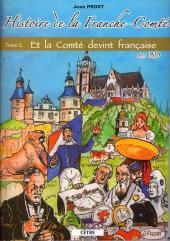 Histoire de la Franche-Comté -2- Et la Comté devint française