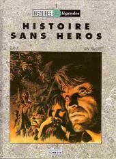Histoire sans héros - Tome 1d