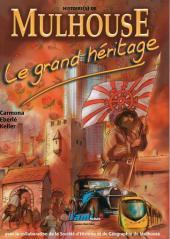 Histoire(s) de Mulhouse - Le grand héritage