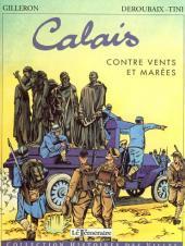Histoires des Villes (Collection) - Calais - Contre vents et marées