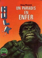 Hulk (2e Série - Arédit - Artima Color Marvel Géant) -10- Un paradis en enfer