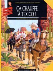 Les enquêtes de l'inspecteur Bayard -13- Ça chauffe à Texico !