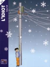 L'idiot (Kang) -1- Tome 1