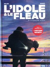 L'idole & le fléau -1- Syndrome 6/3/27