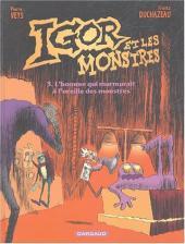 Igor et les monstres -3- L'homme qui murmurait à l'oreille des monstres