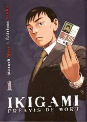 Ikigami - Préavis de mort -1- Aux confins de la vengeance - La chanson oubliée