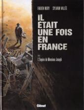 Il était une fois en France -1- L'Empire de Monsieur Joseph