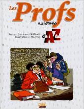 Illustré (Le Petit) (La Sirène / Soleil Productions / Elcy) - Les Profs illustrés de A à Z