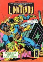 L'inattendu (Arédit) -23- Power-Man contre Black Goliath