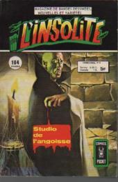 L'insolite -8- Studio de l'angoisse