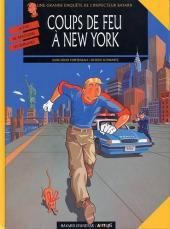 Les enquêtes de l'inspecteur Bayard -10- Coups de feu à New York