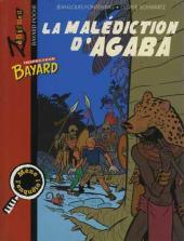 Les enquêtes de l'inspecteur Bayard -HS3- La malédiction d'Agaba