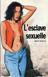 Les instincts pervers -1- L'esclave sexuelle