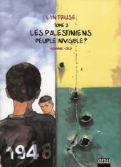 L'intruse -2- Les palestiniens, peuple invisible ?