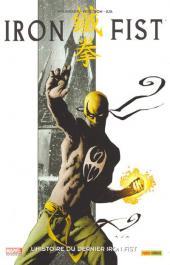 Iron Fist (100% Marvel - 2008) -1- L'Histoire du dernier Iron Fist
