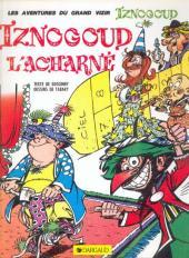 Iznogoud -10b1986- Iznogoud l'acharné