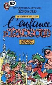 Iznogoud -15Poc- L'enfance d'iznogoud