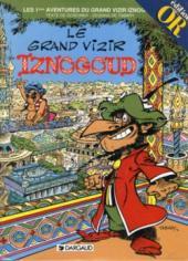 Iznogoud -1Or- Le Grand Vizir iznogoud