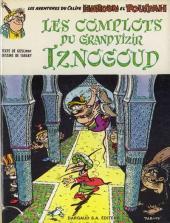 Iznogoud -2- Les complots du grand vizir Iznogoud