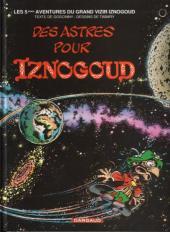 Iznogoud -5e- Des astres pour iznogoud