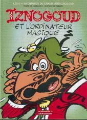 Iznogoud -6Ind- Iznogoud et l'ordinateur magique