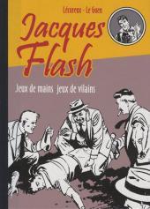 Jacques Flash (Taupinambour) -2- Jeux de mains jeux de vilains