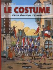 Jacques Martin présente -2- Le costume sous la révolution et l'empire