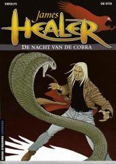 James Healer (en néerlandais) -2- De nacht van de cobra