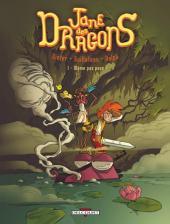 Jane des dragons -1- Même pas peur !