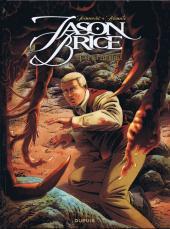 Jason Brice -3- Ce qui est révélé