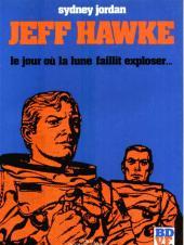 Jeff Hawke -2- Le Jour où la Lune faillit exploser