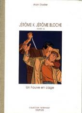 Jérôme K. Jérôme Bloche -14TT- Un fauve en cage