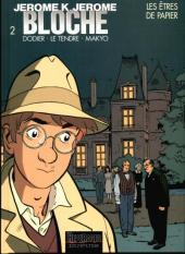 Jérôme K. Jérôme Bloche -2d1997- Les êtres de Papier