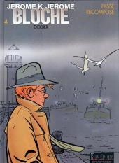 Jérôme K. Jérôme Bloche -4c2003- Passé recomposé