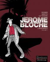 Jérôme K. Jérôme Bloche (L'intégrale) -1- Volume 1